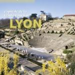 Lyon, capitale de la Gaule romaine