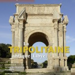 La Tripolitaine antique (Libye)