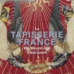 La tapisserie en France du Moyen Âge à nos jours