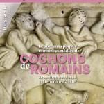 Cochons de romains, le porc aux époques romaines et médiévales