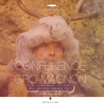 Abri Cro-Magnon - conference IPH DELLUC BOUGARD GARLAND par l'agence chipo y juan